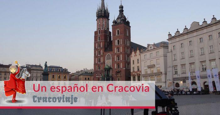Un español en Cracovia: ¿cómo he llegado hasta aquí?